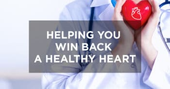 Helping you win back a Healthy Heart