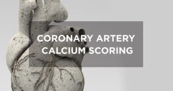 Coronary Artery Calcium Scoring